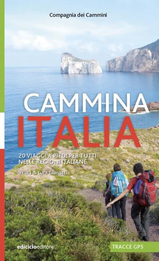 Cammina italia, per conoscere l'Italia...camminando!